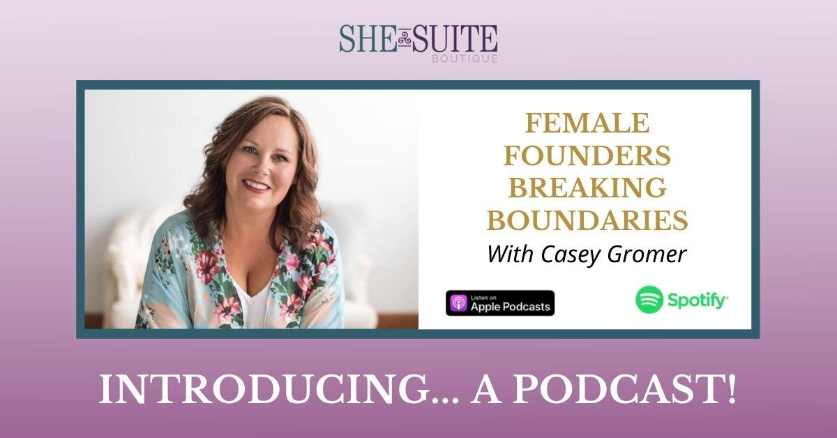 female founders breaking boundaries podcast